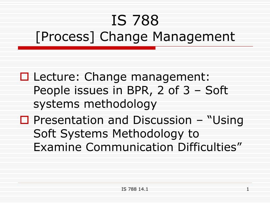 is 788 process change management