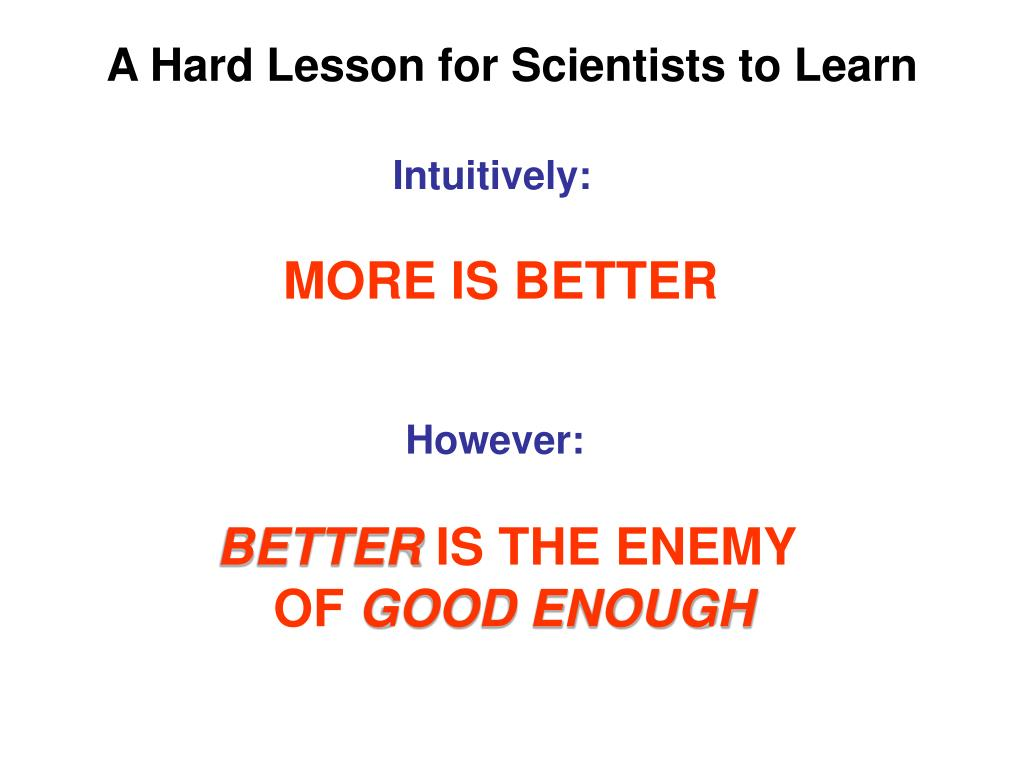 A Hard Lesson for Scientists to Learn