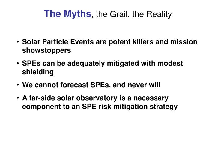 The myths the grail the reality