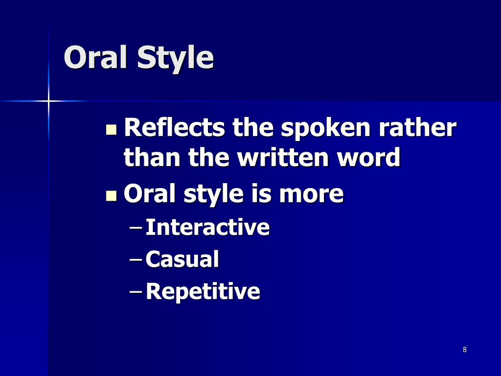 Oral Style