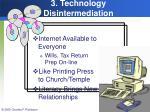 3 technology disintermediation