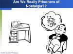 are we really prisoners of nostalgia