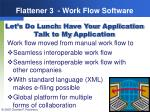 flattener 3 work flow software