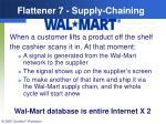 flattener 7 supply chaining