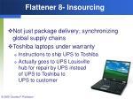 flattener 8 insourcing44