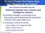 if i can t predict the future how can i prepare for the future peter schwartz inevitable surprises