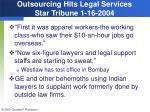 outsourcing hits legal services star tribune 1 16 2004