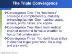 the triple convergence