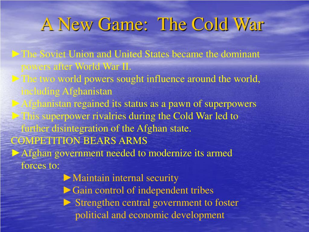 A New Game:  The Cold War