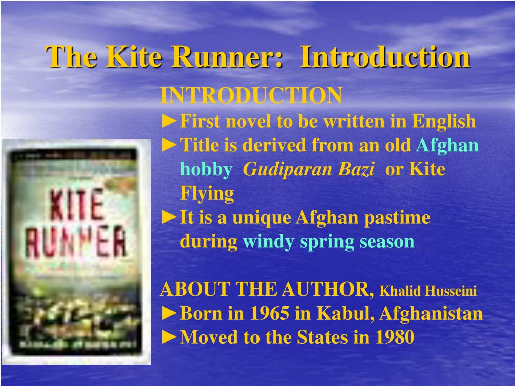 The Kite Runner:  Introduction