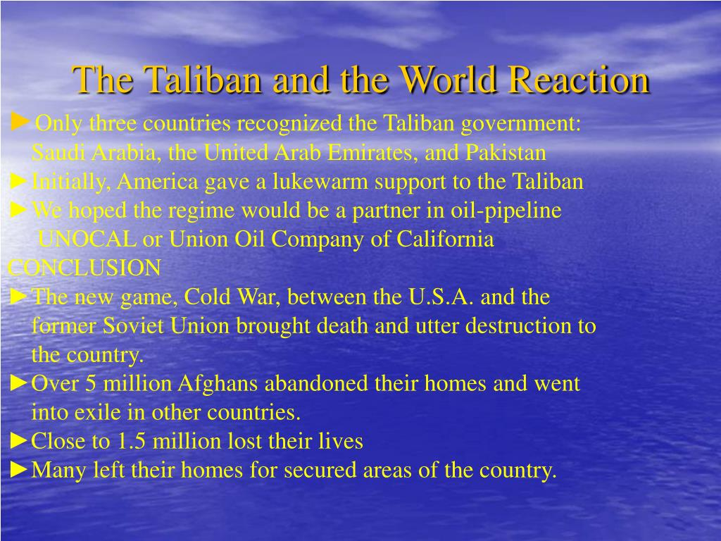 The Taliban and the World Reaction
