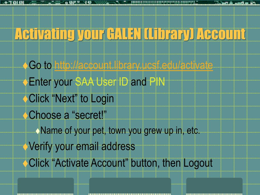 Activating your GALEN (Library) Account