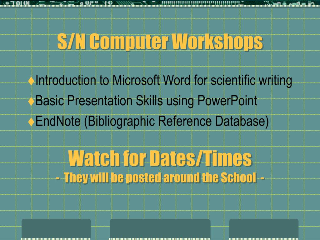 S/N Computer Workshops