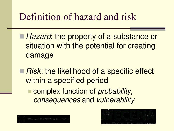 Definition of hazard and risk