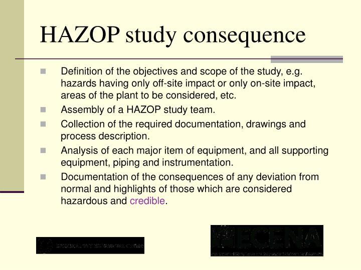 HAZOP study consequence