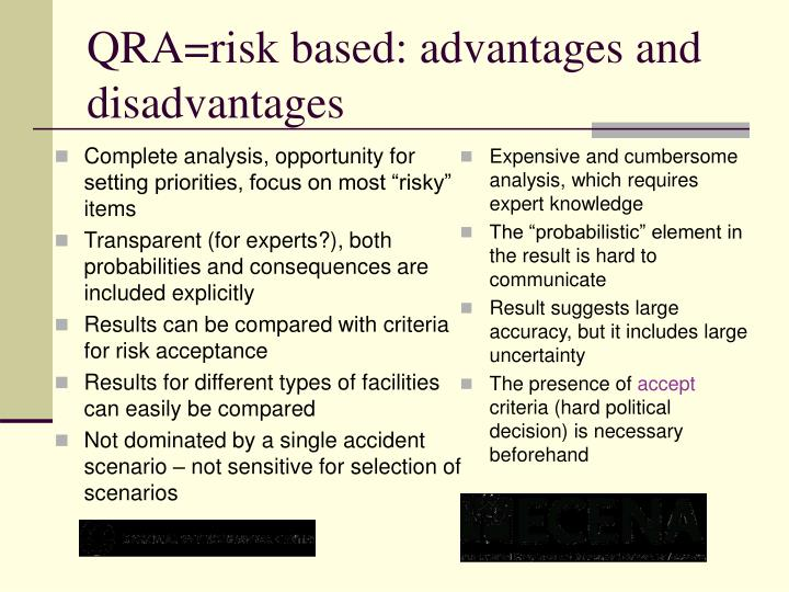 """Complete analysis, opportunity for setting priorities, focus on most """"risky"""" items"""