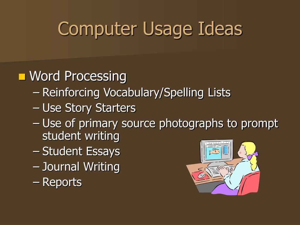 Computer Usage Ideas