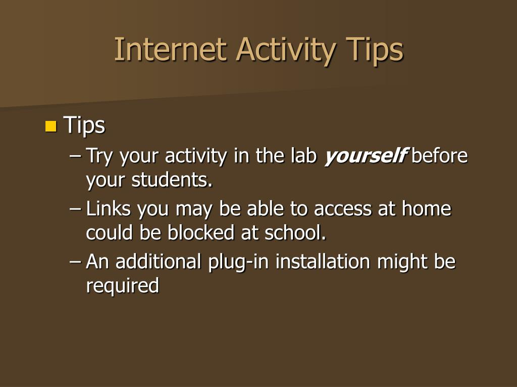 Internet Activity Tips