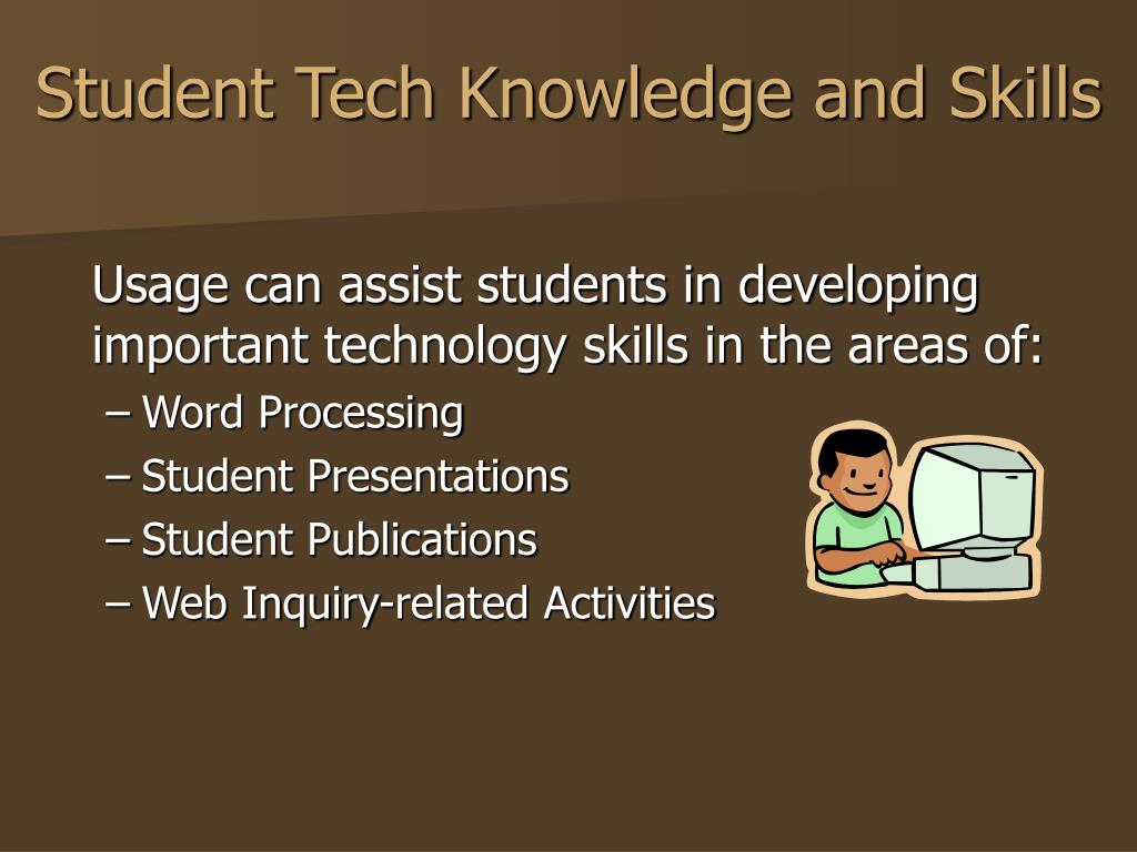 Student Tech Knowledge and Skills