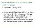 rehabilitation services patient family advisory council