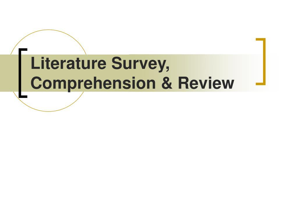 literature survey comprehension review