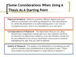 some considerations when using a thesis as a starting point
