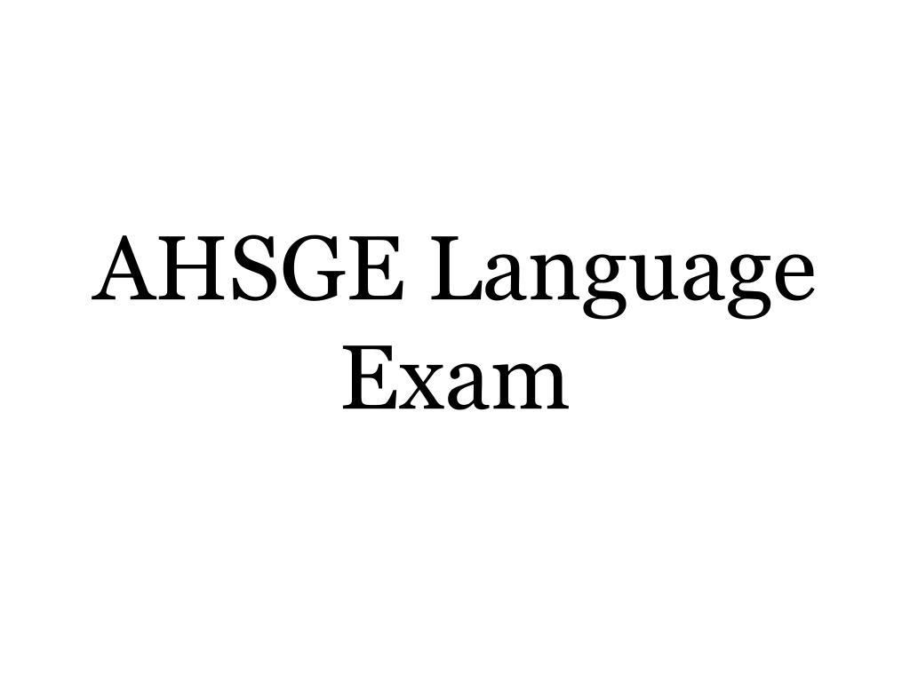 AHSGE Language Exam