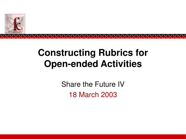 Constructing rubrics for open ended activities