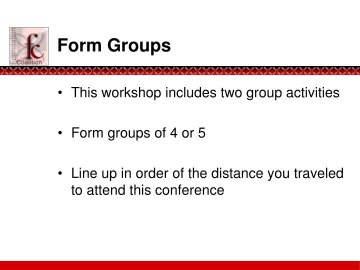 Form groups