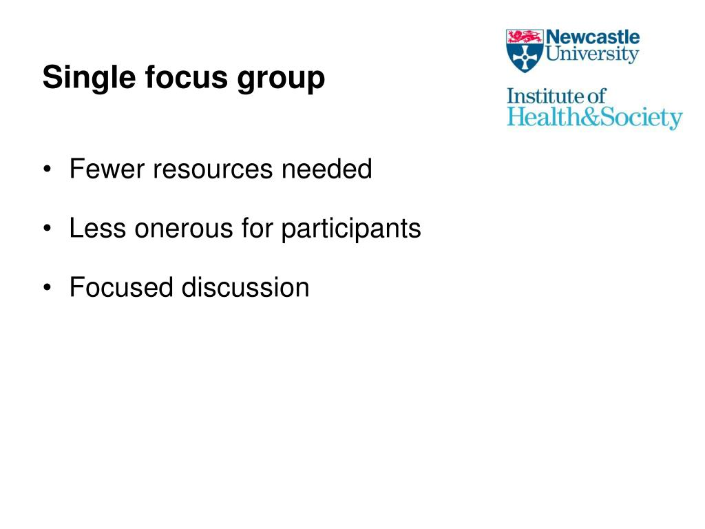 Single focus group