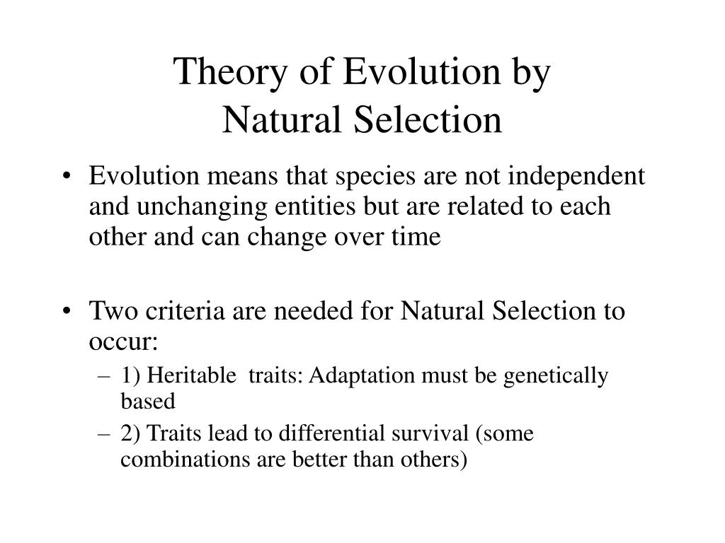 Theory of Evolution by
