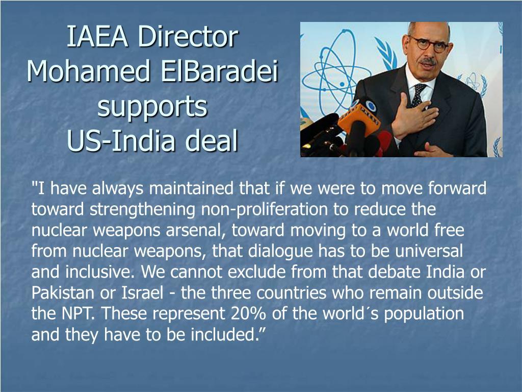 IAEA Director Mohamed ElBaradei supports
