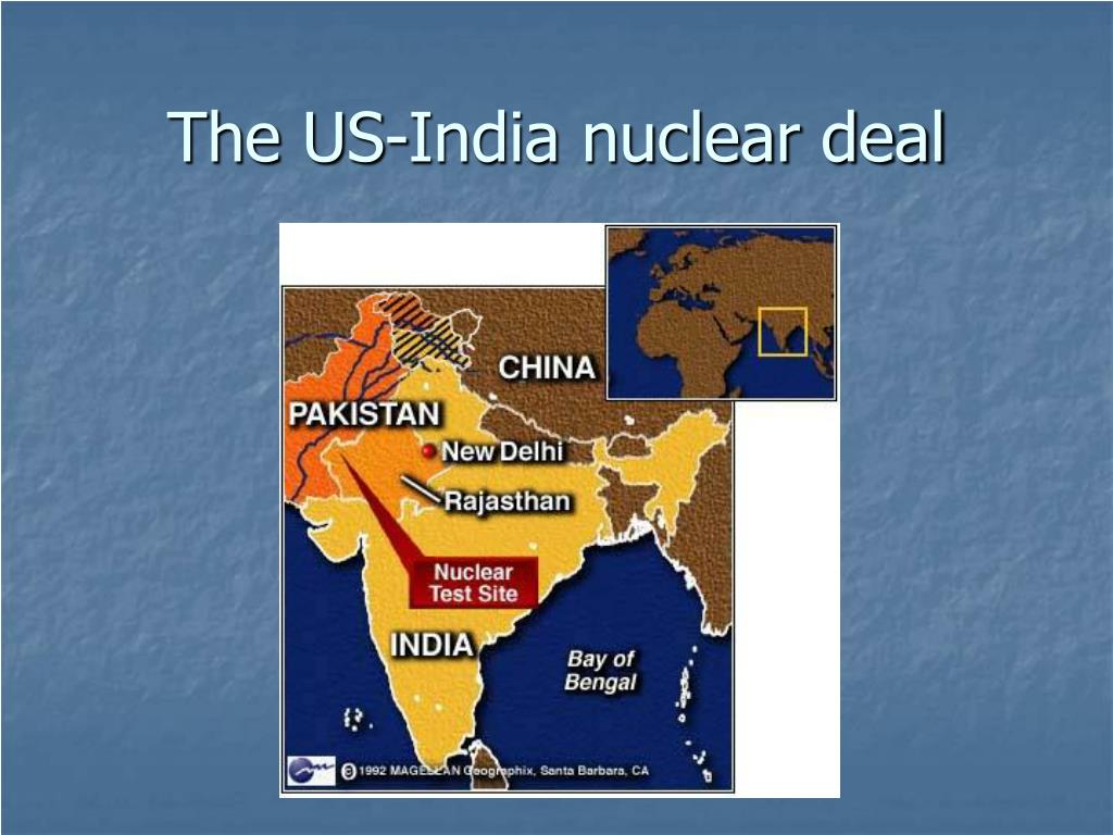 The US-India nuclear deal
