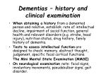 dementias history and clinical examination