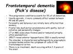 frontotemporal dementia pick s disease