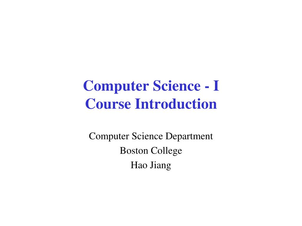 computer science i course introduction l.