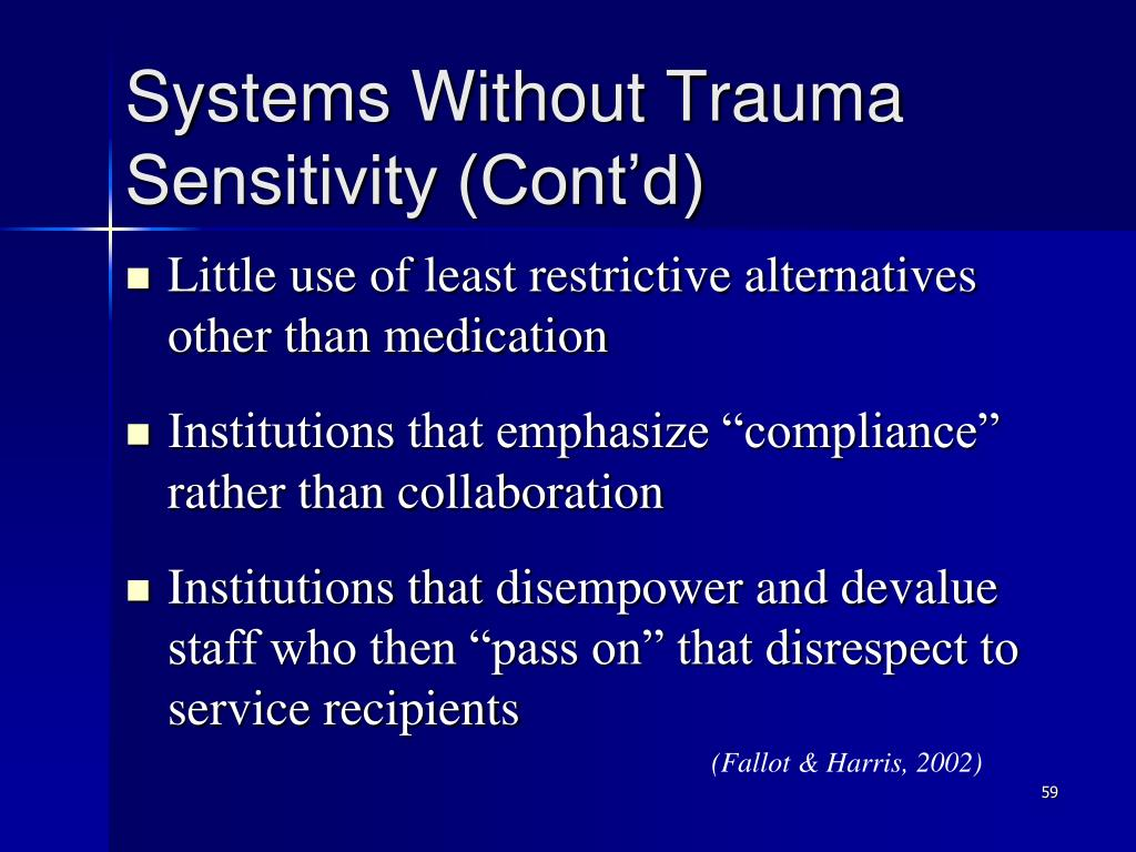 Systems Without Trauma Sensitivity (Cont'd)