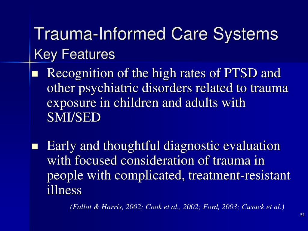 Trauma-Informed Care Systems