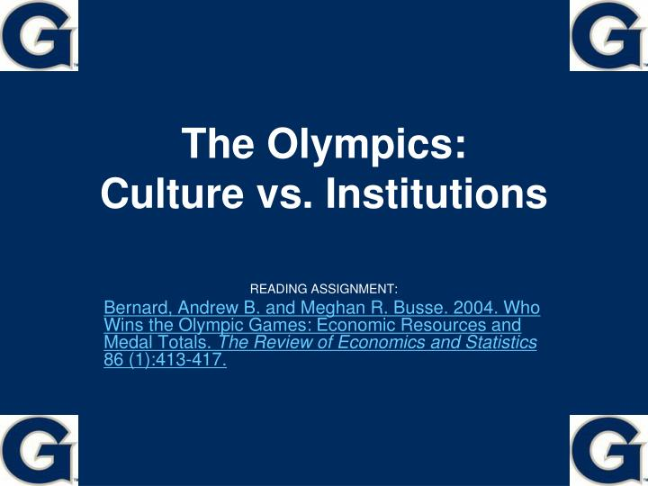 The olympics culture vs institutions