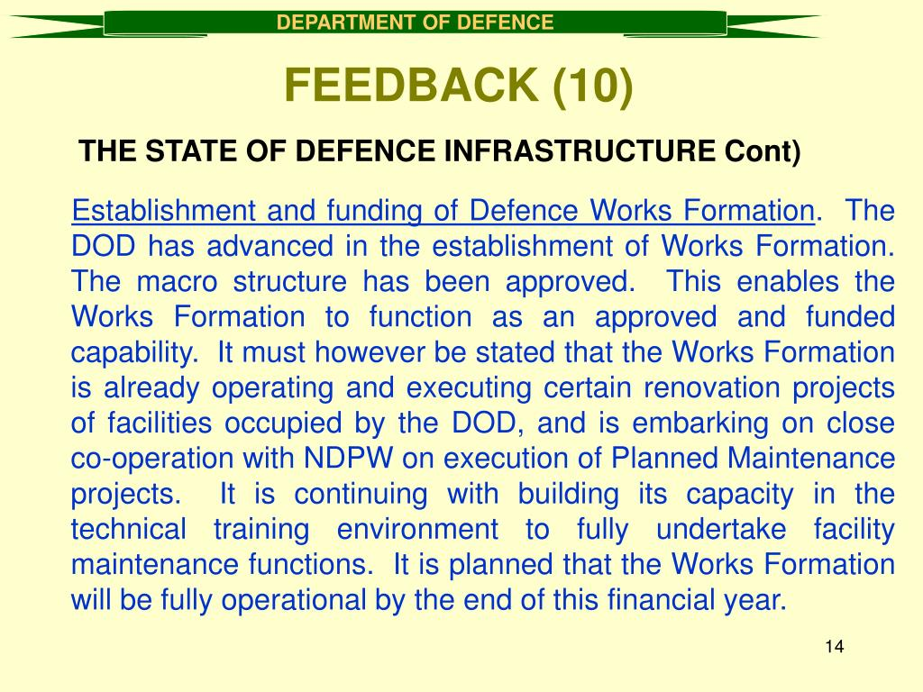 THE STATE OF DEFENCE INFRASTRUCTURE Cont)