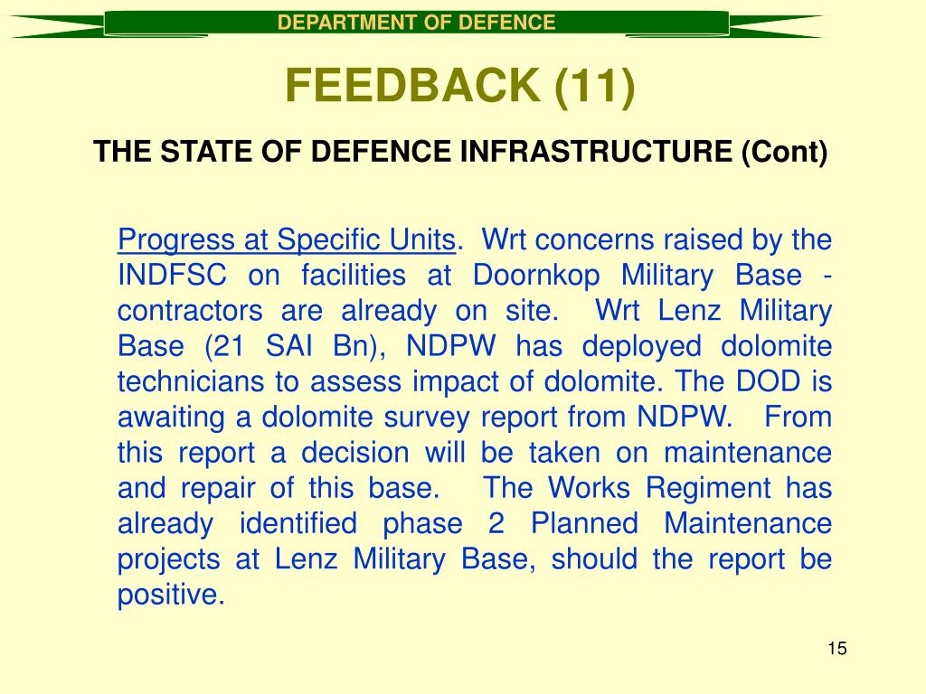 THE STATE OF DEFENCE INFRASTRUCTURE (Cont)
