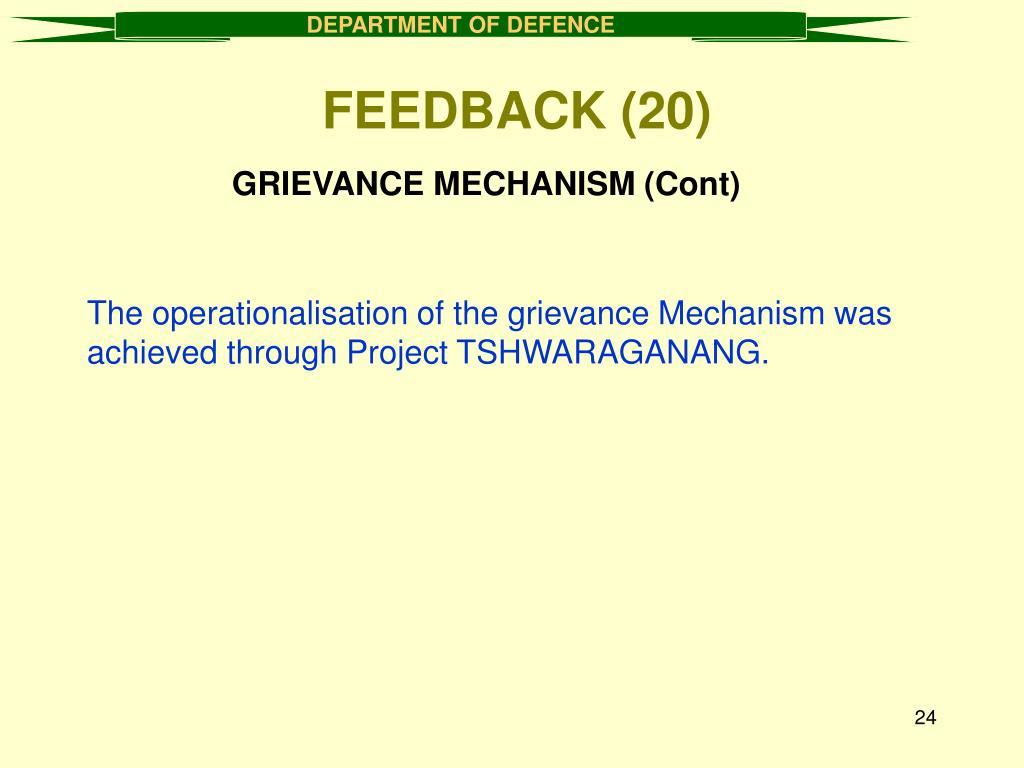 GRIEVANCE MECHANISM (Cont)
