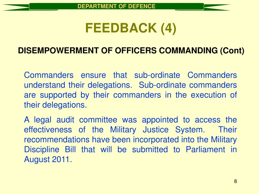 DISEMPOWERMENT OF OFFICERS COMMANDING (Cont)
