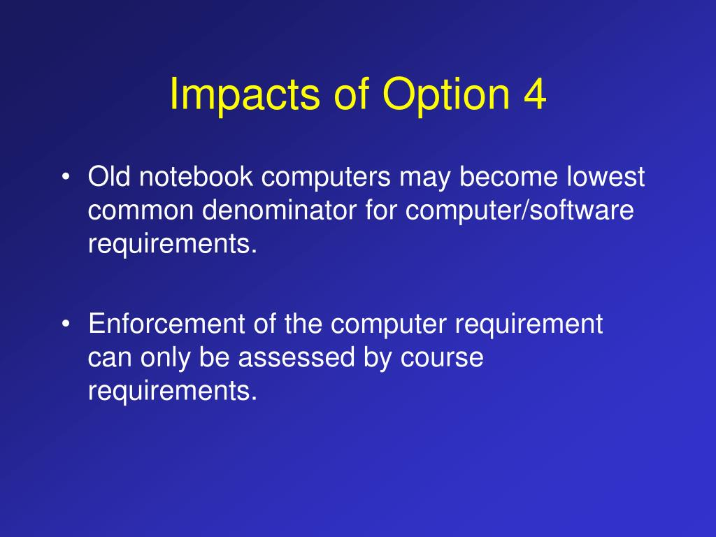 Impacts of Option 4