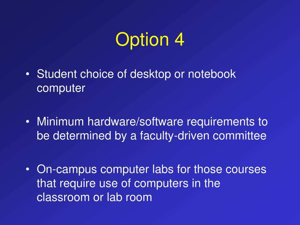 Option 4