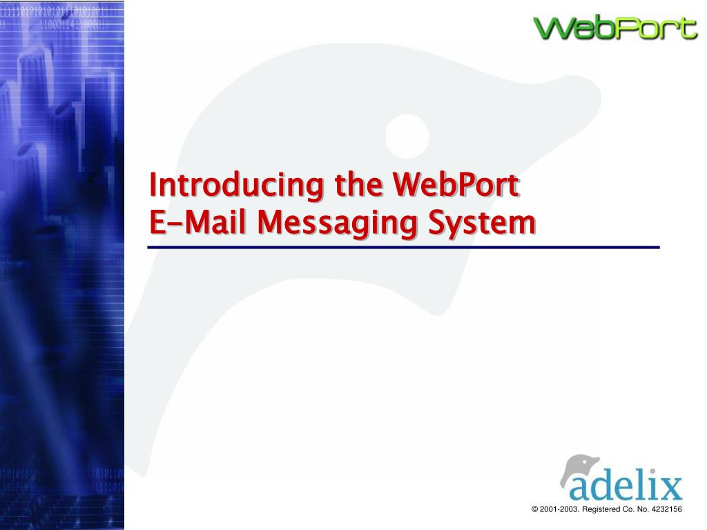introducing the webport e mail messaging system l.