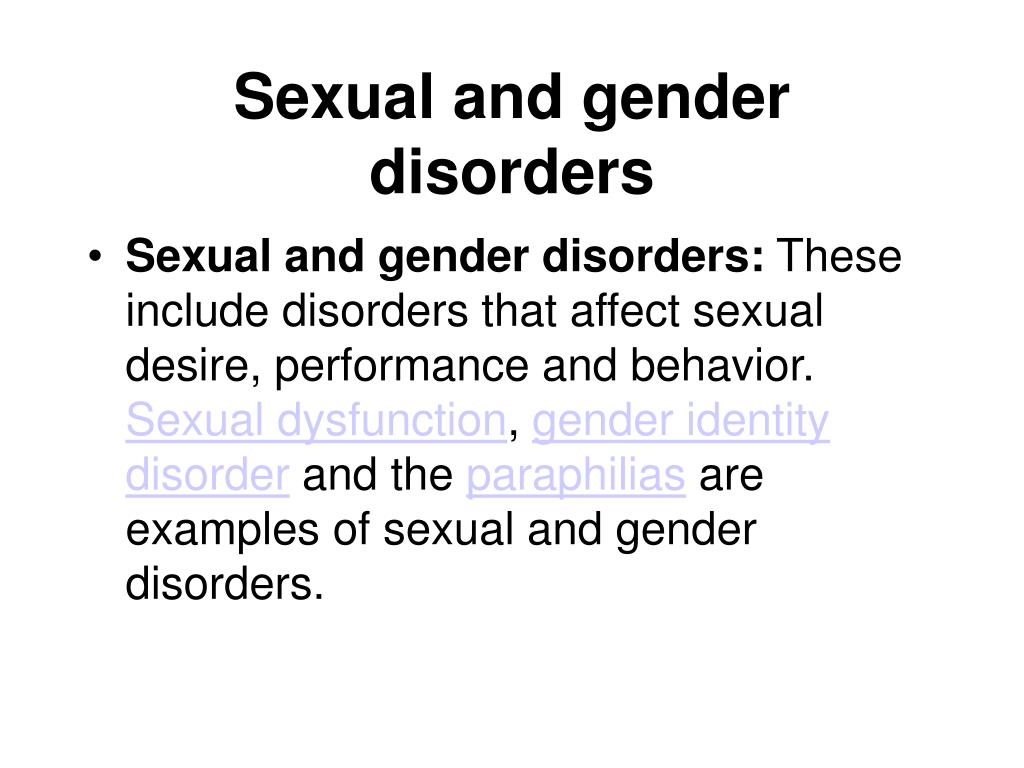 Sexual and gender disorders