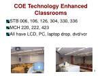 coe technology enhanced classrooms