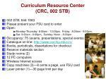 curriculum resource center crc 002 stb