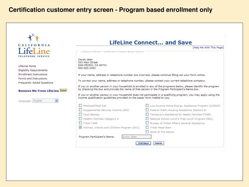 Certification customer entry screen - Program based enrollment only